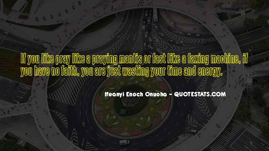Wasting Energy On Others Quotes #1829396