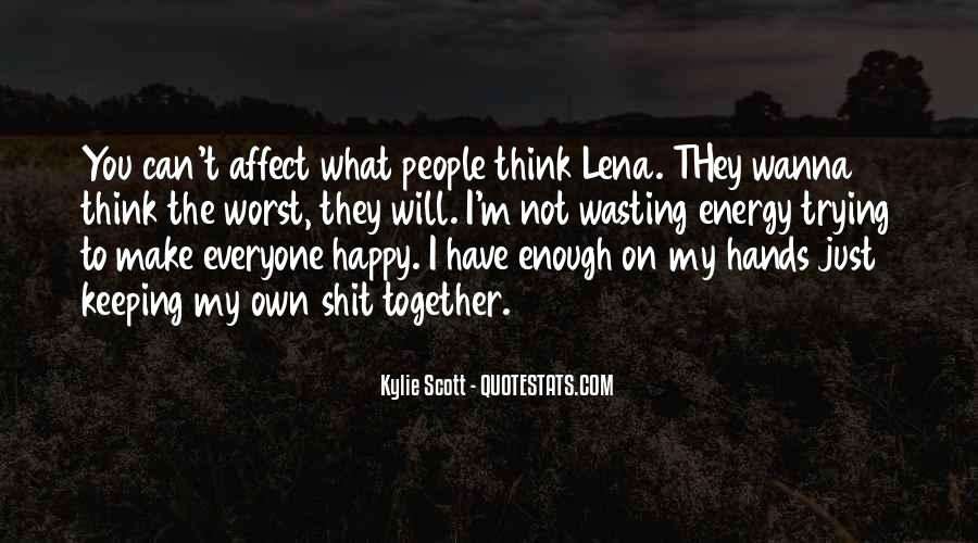 Wasting Energy On Others Quotes #184279