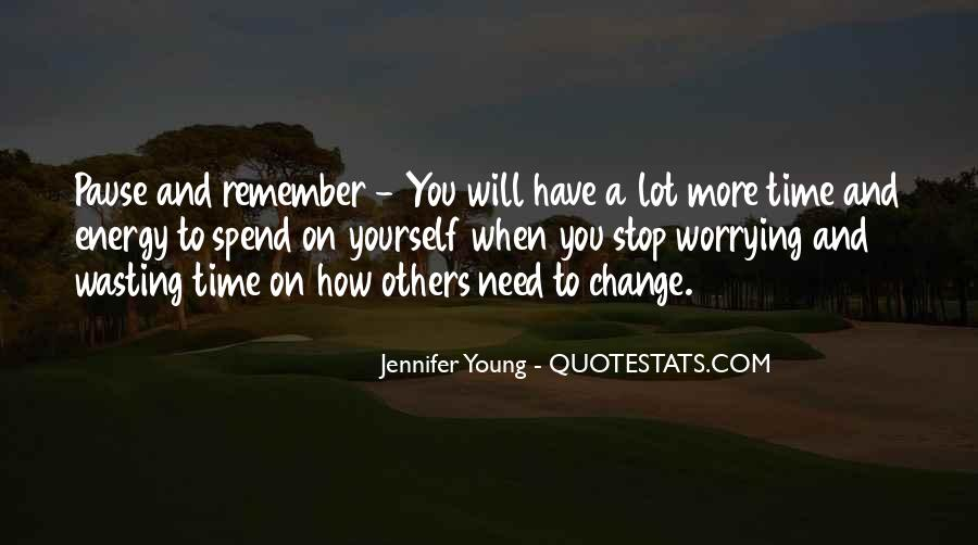 Wasting Energy On Others Quotes #791451