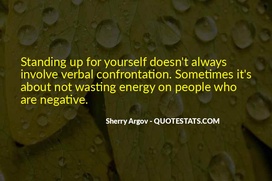 Wasting Energy On Others Quotes #844852
