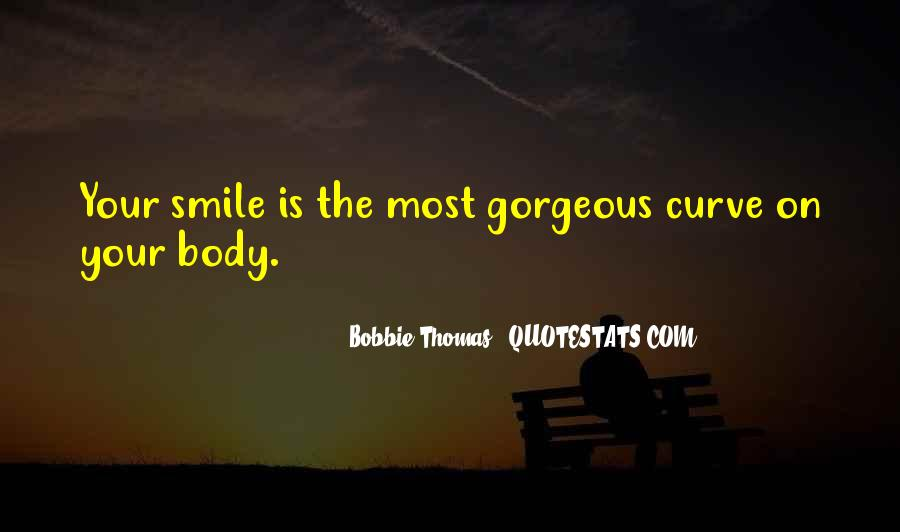 Quotes About Gorgeous Smile #53366