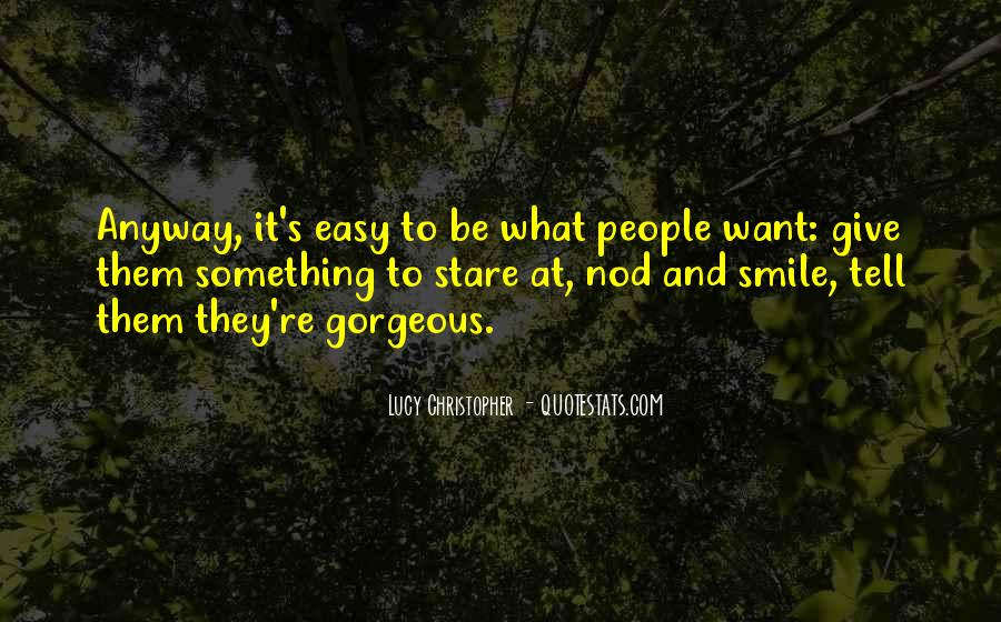 Quotes About Gorgeous Smile #763412
