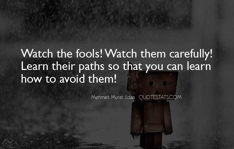 Watch Out Your Words Quotes #299904
