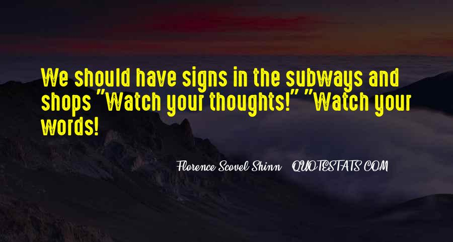 Watch Out Your Words Quotes #310855