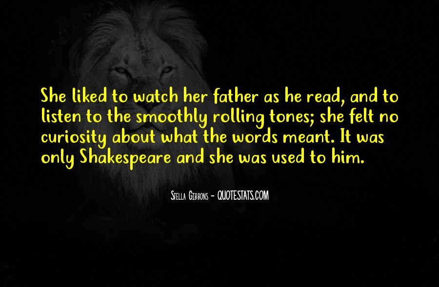 Watch Out Your Words Quotes #331561