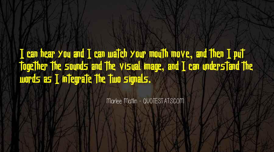 Watch Out Your Words Quotes #96073
