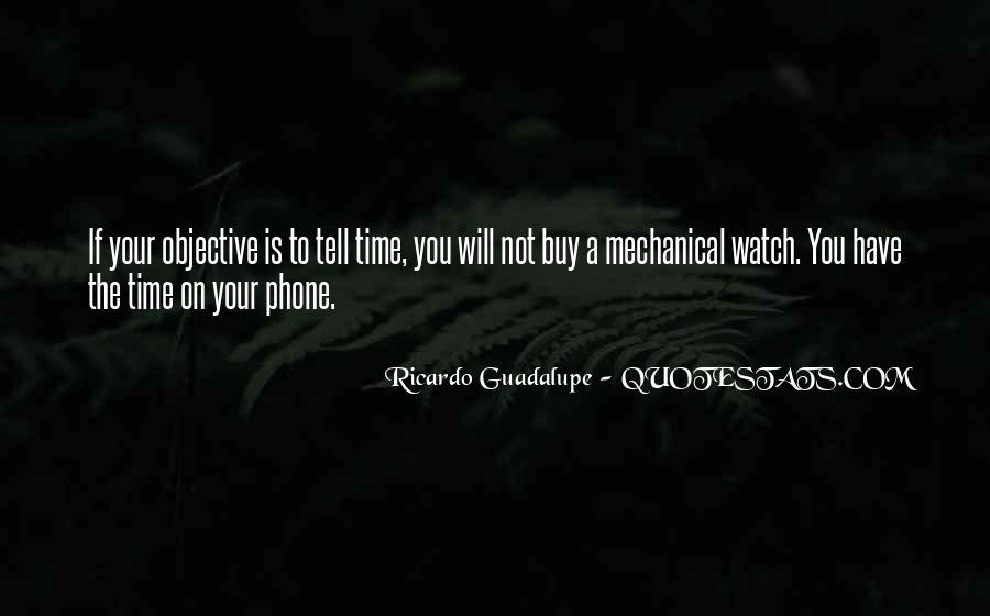 Watch Your Time Quotes #1074460