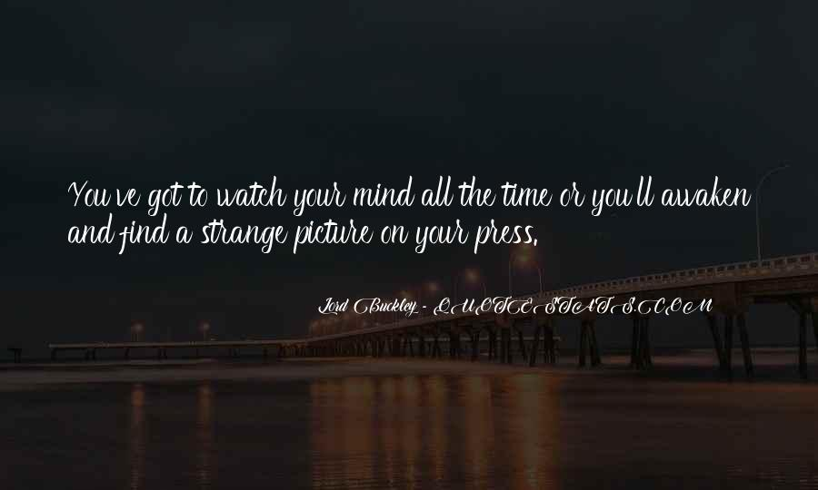 Watch Your Time Quotes #1231328