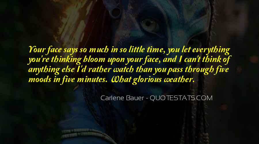Watch Your Time Quotes #1327279