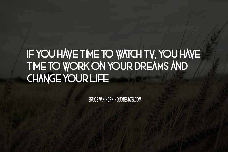 Watch Your Time Quotes #1503438