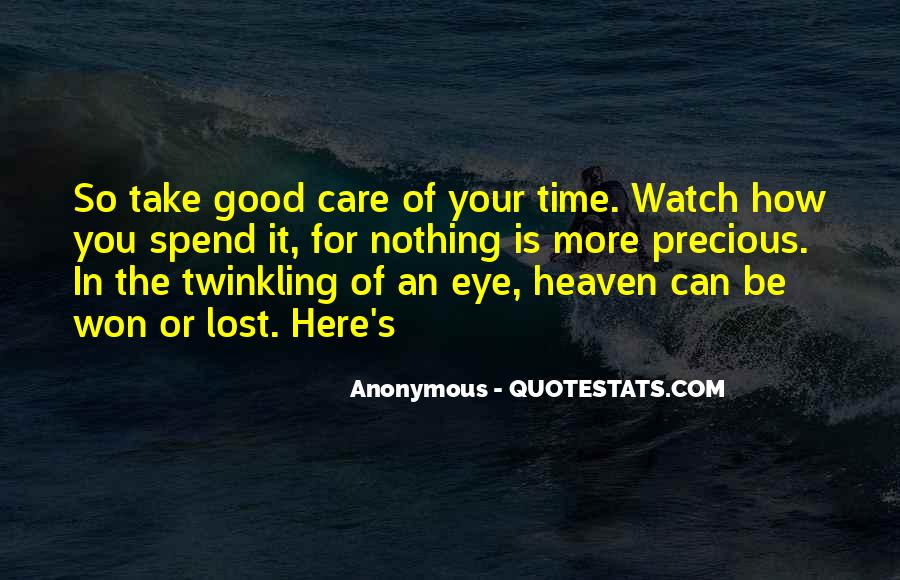 Watch Your Time Quotes #1554853