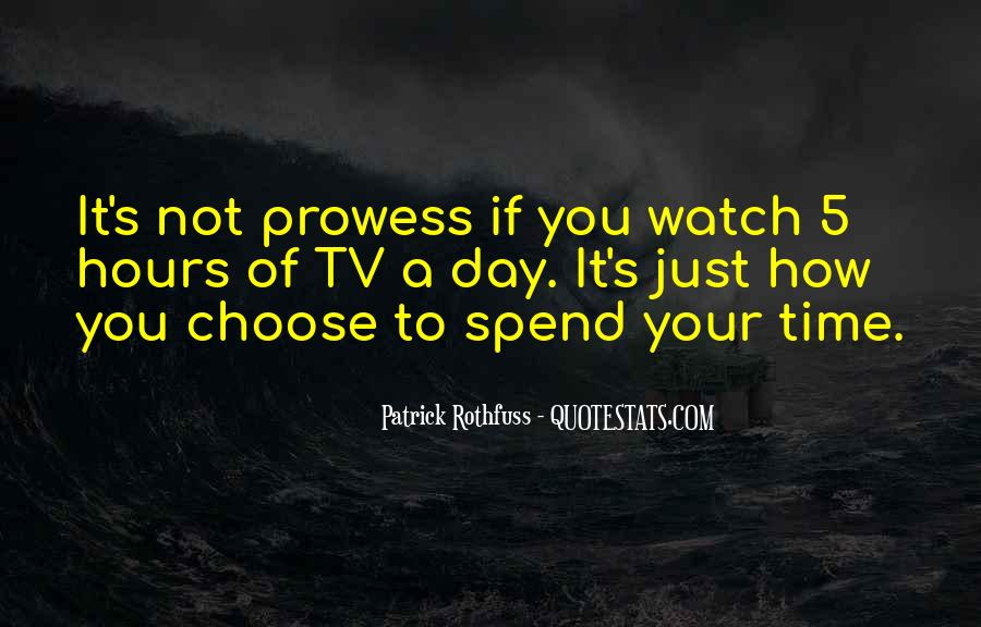 Watch Your Time Quotes #294947
