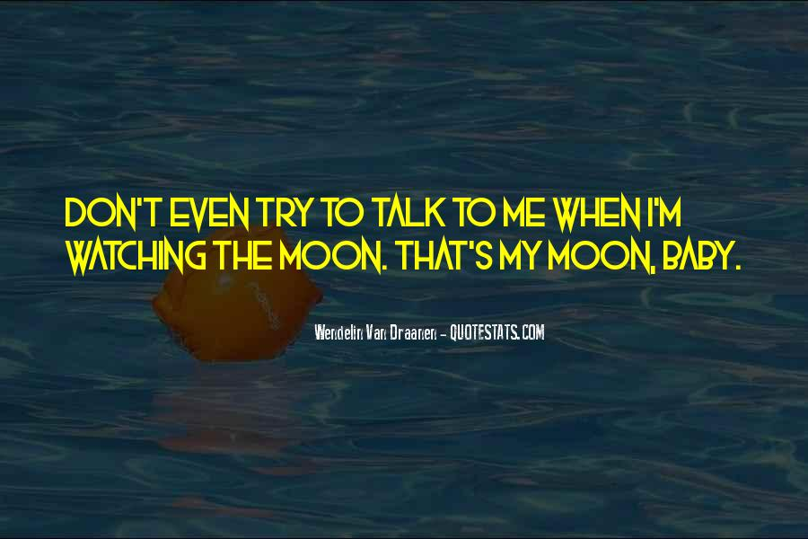 Watching Moon Quotes #286103