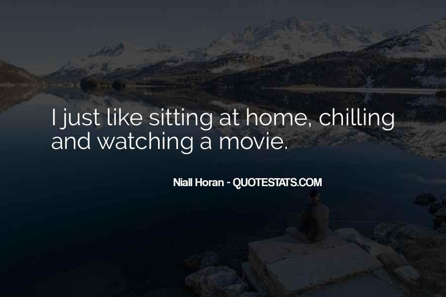 Watching Movie At Home Quotes #1854588