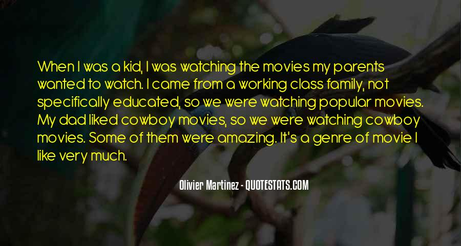 Watching Movie With Family Quotes #1334891