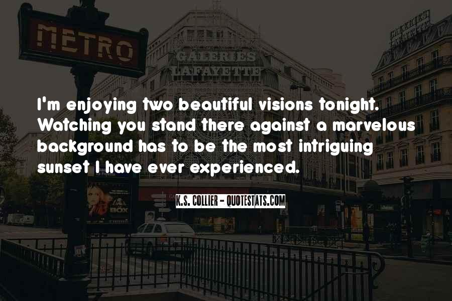Watching Sunset Love Quotes #576226