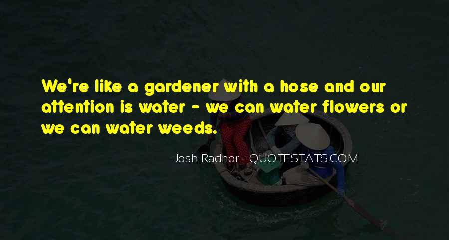 Water Hose Quotes #1353574