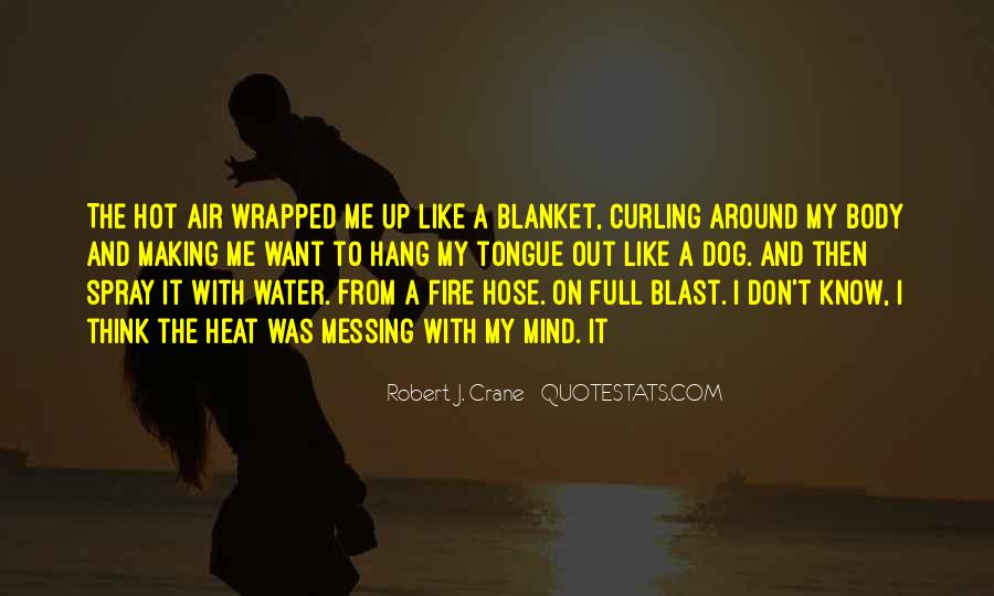 Water Hose Quotes #140574