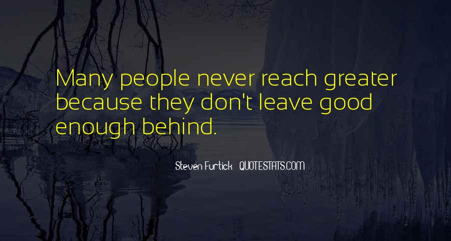 Quotes About Never Having Enough #23037