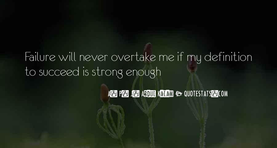 Quotes About Never Having Enough #26606