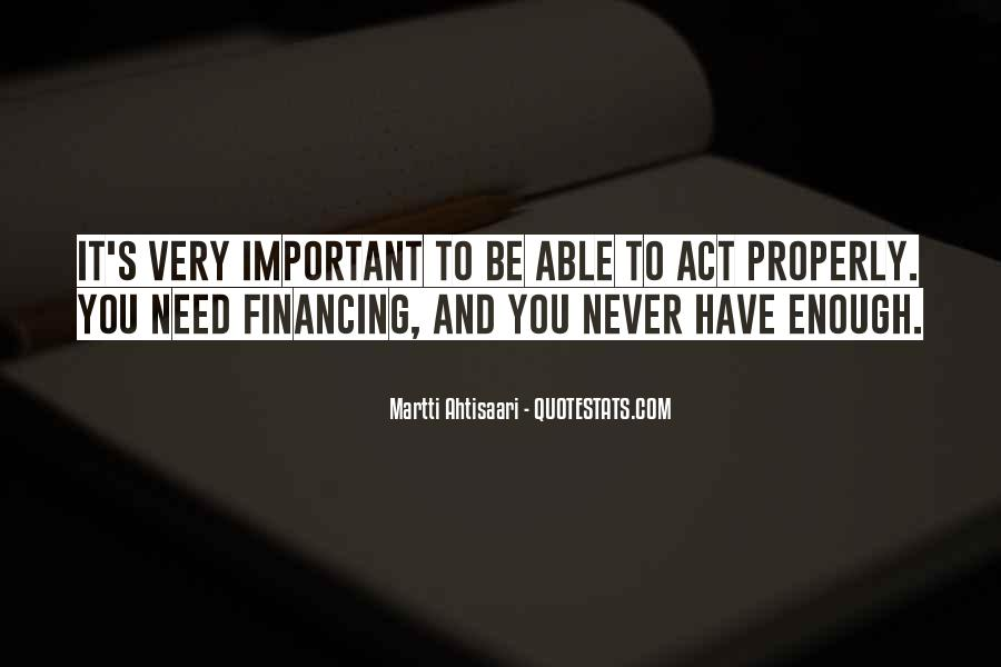 Quotes About Never Having Enough #31160