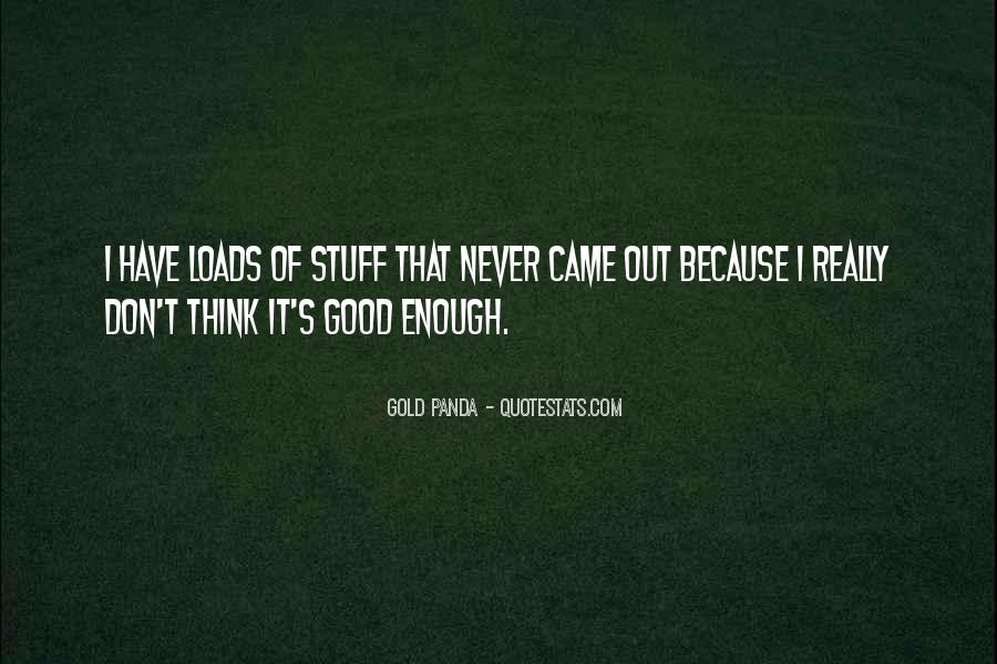 Quotes About Never Having Enough #35080