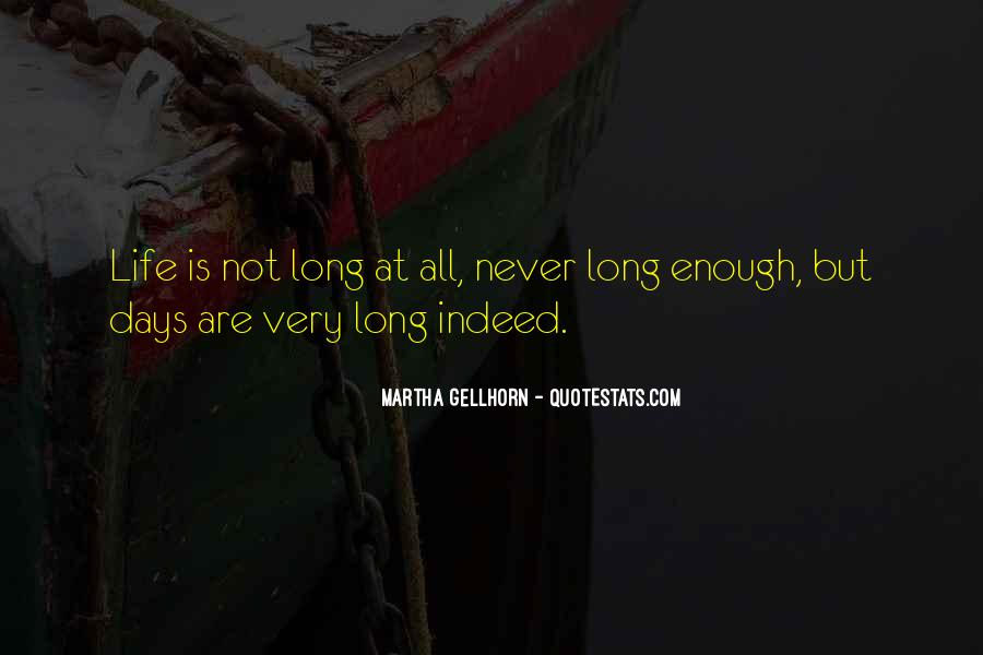 Quotes About Never Having Enough #36421