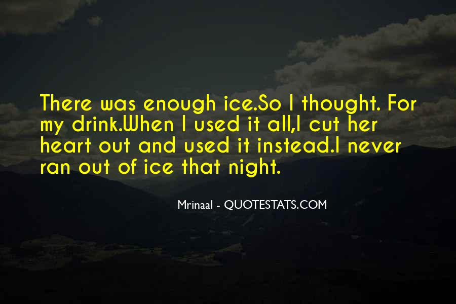 Quotes About Never Having Enough #39117