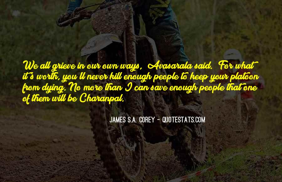 Quotes About Never Having Enough #4725