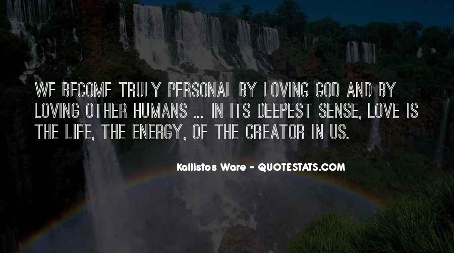 Quotes About Truly Loving Him #343776