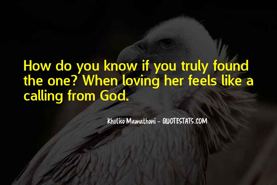 Quotes About Truly Loving Him #509639
