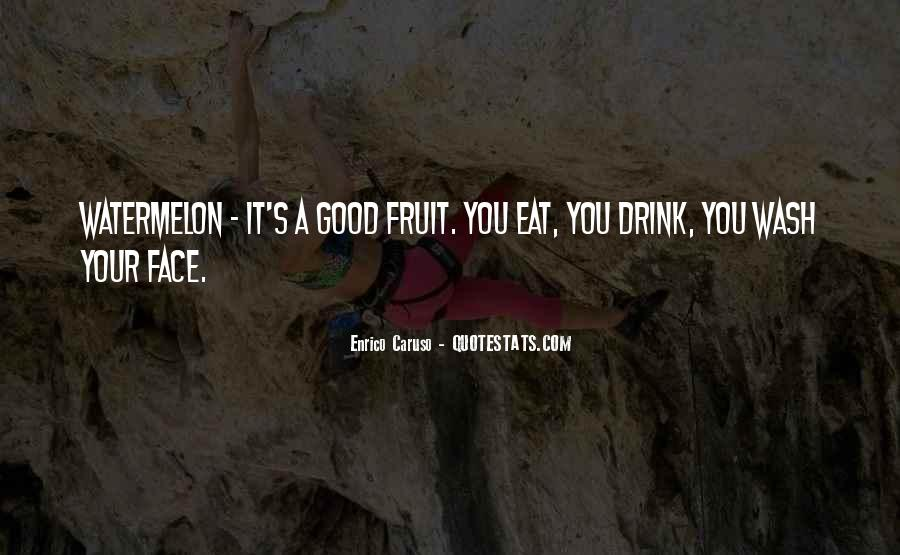 Watermelon Drink Quotes #1810538
