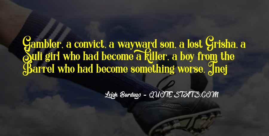 Wayward Son Quotes #550742
