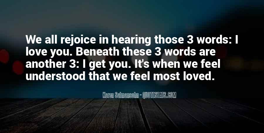 We 3 It Love Quotes #1415864