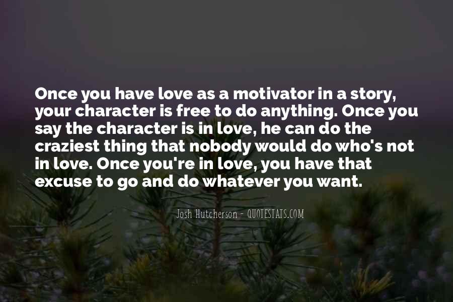 We 3 It Love Quotes #228