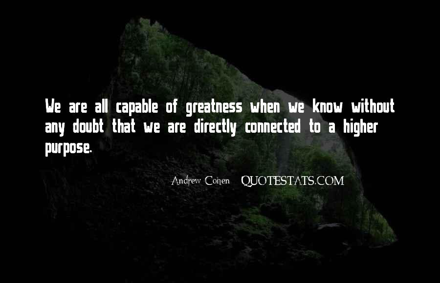 We All Are Connected Quotes #1022201