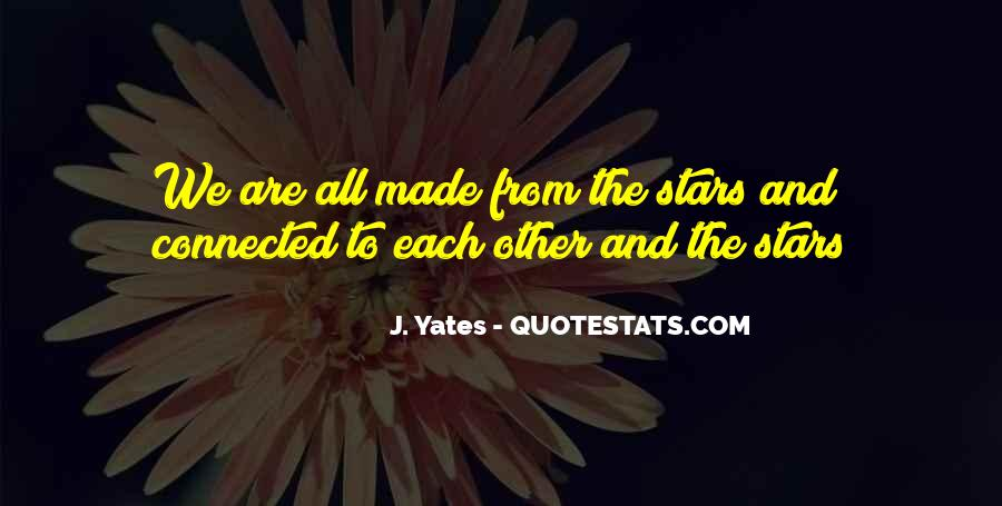 We All Are Connected Quotes #1036456