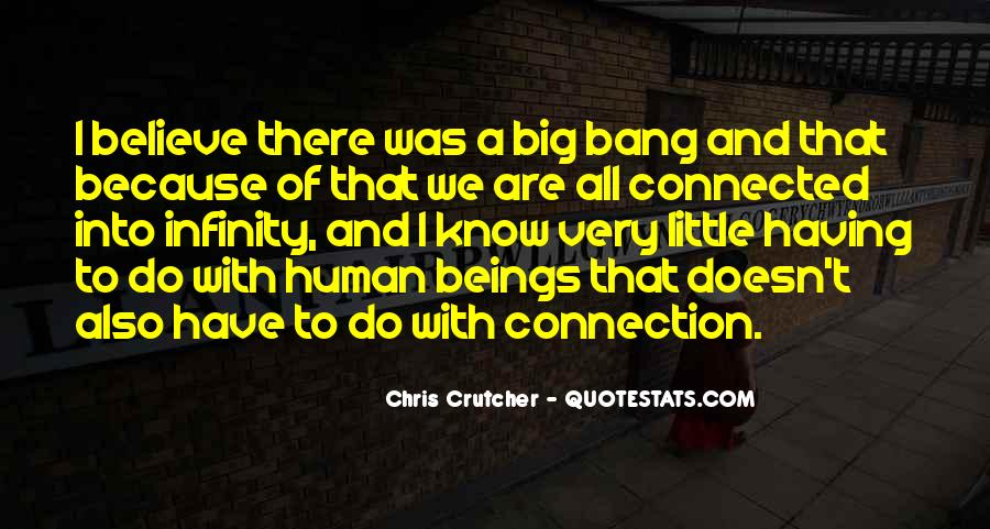 We All Are Connected Quotes #1202572