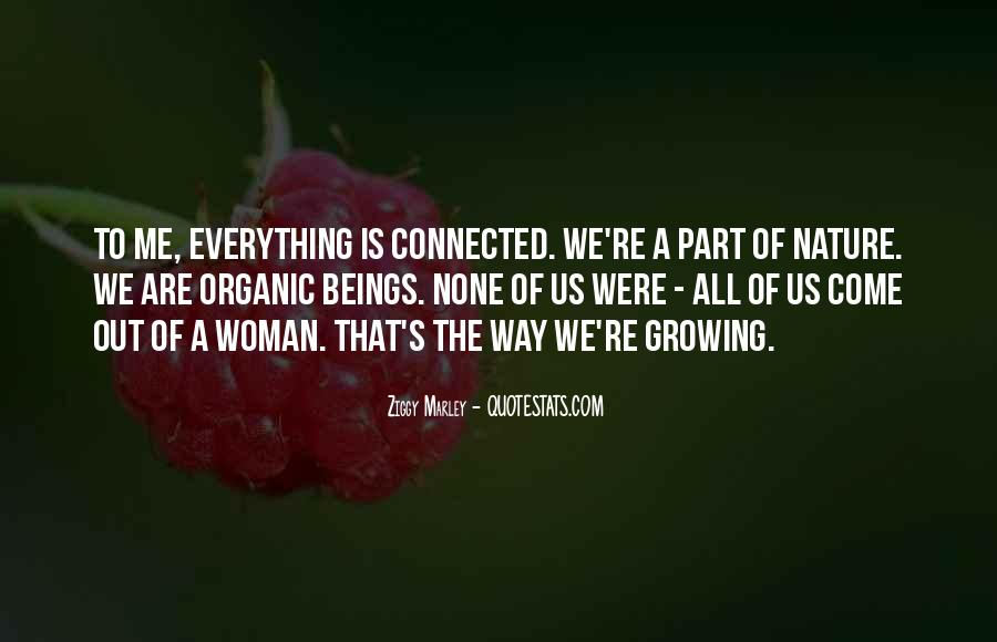 We All Are Connected Quotes #1206141
