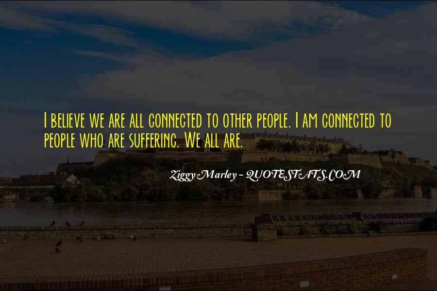 We All Are Connected Quotes #1350806