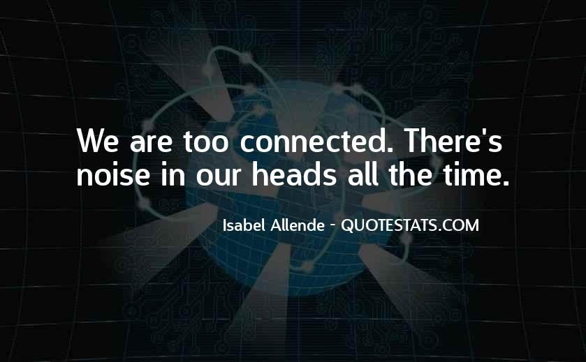 We All Are Connected Quotes #1398849