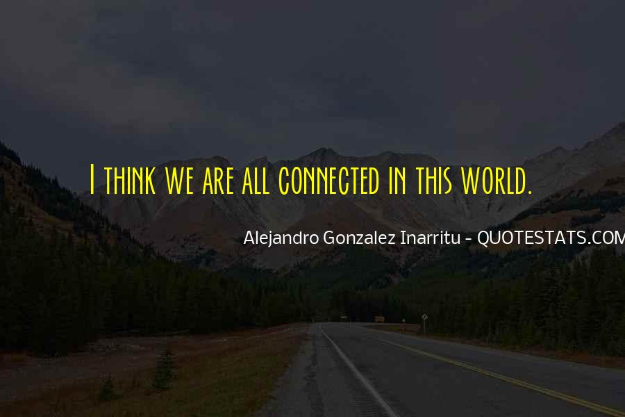 We All Are Connected Quotes #141588