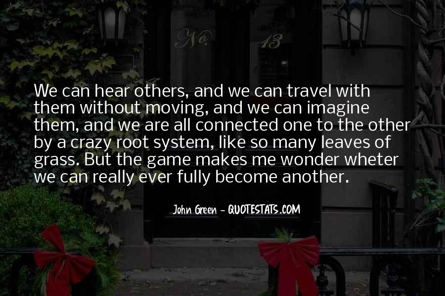 We All Are Connected Quotes #1445379
