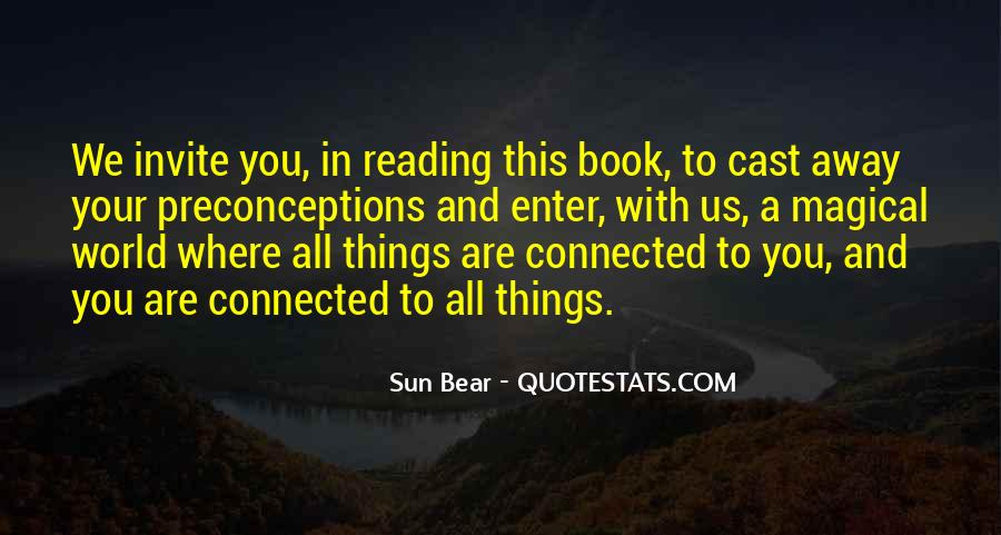 We All Are Connected Quotes #1473048