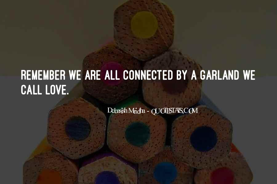 We All Are Connected Quotes #162593