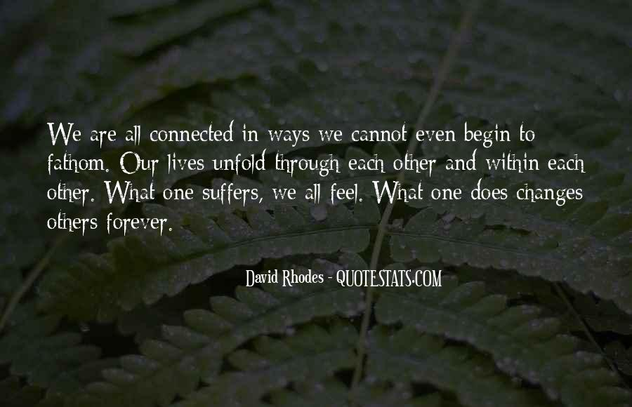 We All Are Connected Quotes #194225