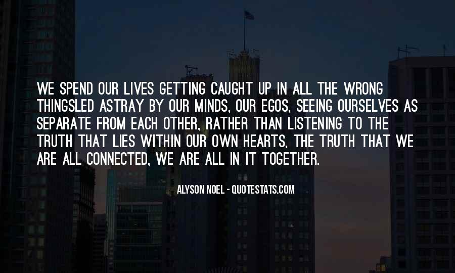 We All Are Connected Quotes #232895