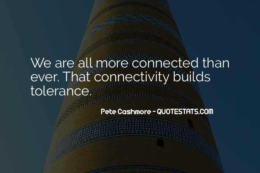 We All Are Connected Quotes #347119