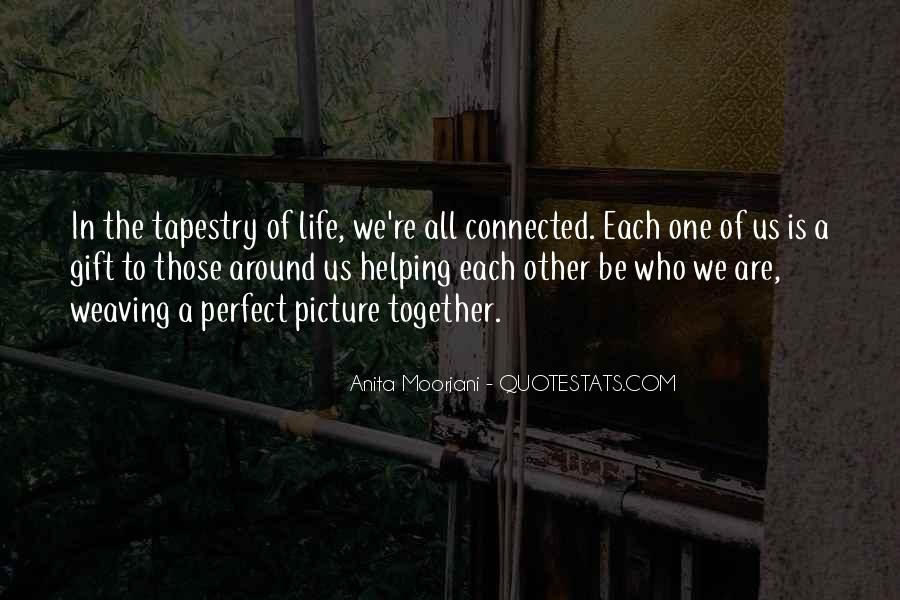 We All Are Connected Quotes #434477