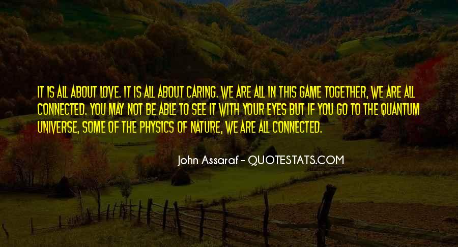 We All Are Connected Quotes #443380